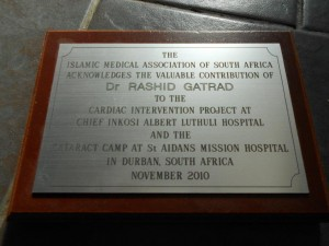 Plaque presented by the Islamic Medical Association SAfrica – for 'Have a Heart'  cardiac project and various other operations, including cataracts.